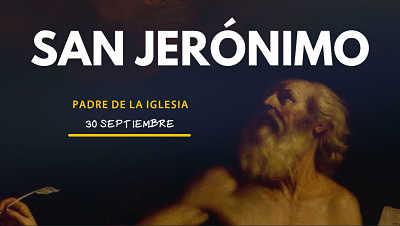 San Jerónimo doctor de la iglesia catolica biografia vida