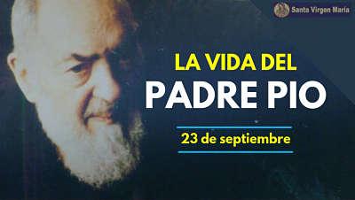 Santo Padre Pio de Pietrelcina biografia vida rosario oracion santa virgen maria