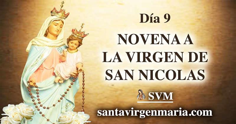 ULTIMO DIA DE LA NOVENA A LA VIRGEN DE SAN NICOLAS