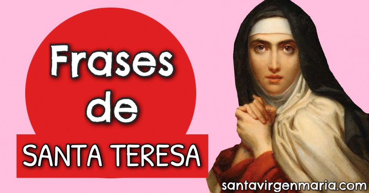 20 Frases De Santa Teresa De Jesús Teresa De ávila Sus Geniales Frases
