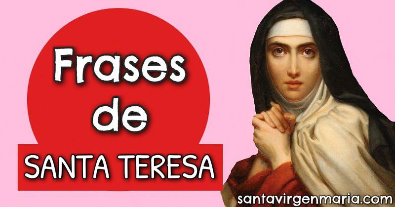 20 Frases de Santa Teresa de Jesús