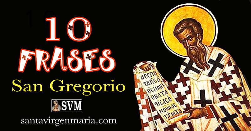 Frases De San Gregorio De Nisa 10 Enero