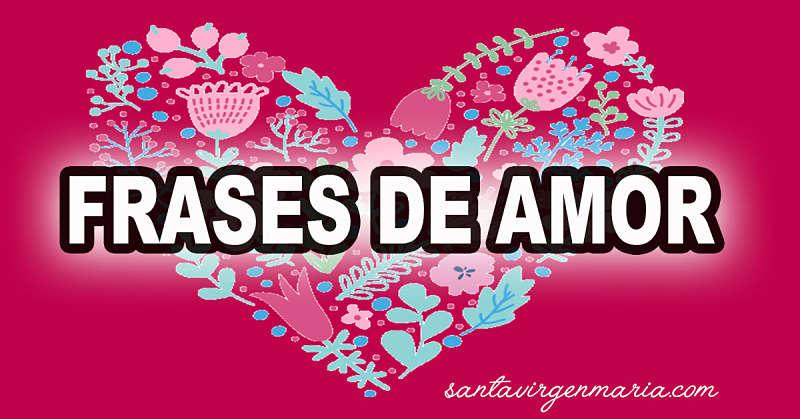 15 Frases De Santos Sobre El Amor Dia Del Amor