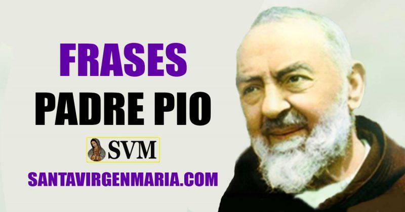 Frases De Padre Pio De Pietrelcina Santo De Nuestros Tiempos